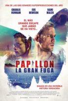 Kelebek (Papillon 2017) Full izle Türkçe Dublaj HD
