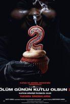 Ölüm Günün Kutlu Olsun 2 Film izle Türkçe Dublaj