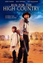 Run for the High Country izle Altyazılı