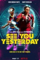 Dünü Kurtarmak (See You Yesterday) Türkçe dublaj izle