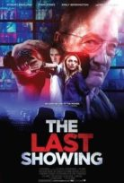 Ölümcül Seans (The Last Showing) izle 2014