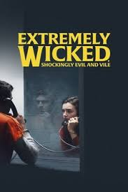 Extremely Wicked Shockingly Evil and Vile HD izle   HD