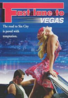 Fast Lane to Vegas 2000 Erotik Film İzle izle
